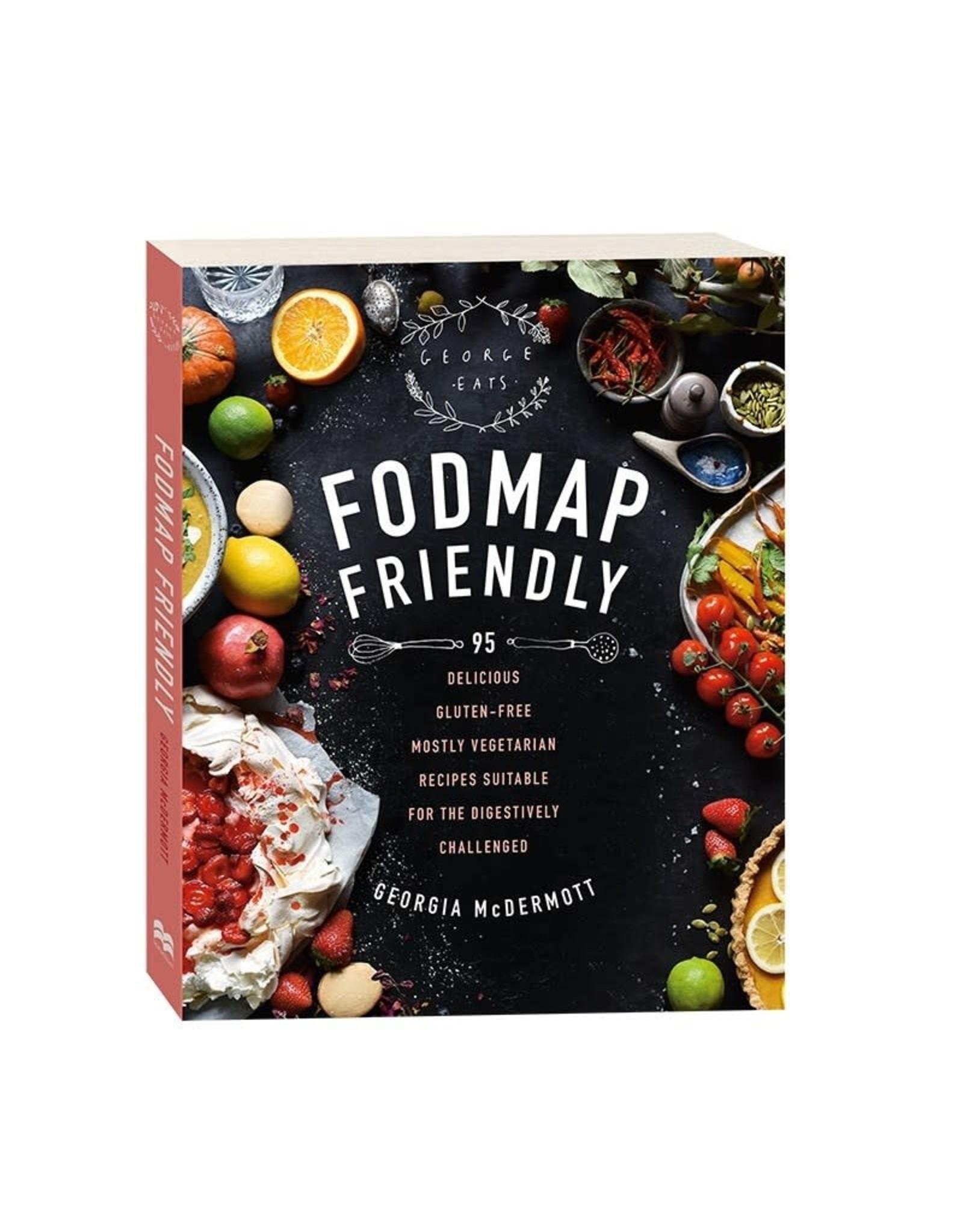 Fodmap Friendy by Georgia McDermott