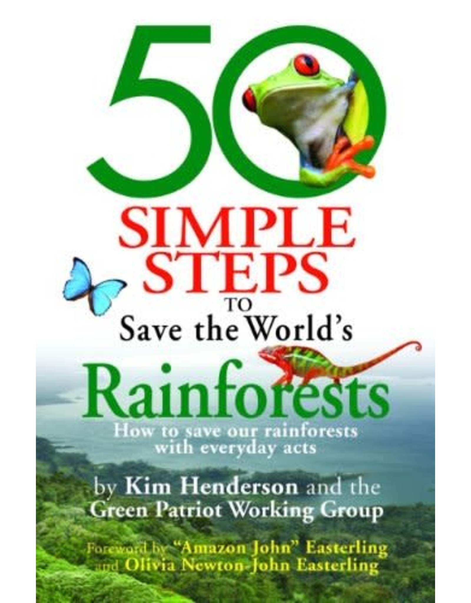 Brumby Sunstate 50 Simple Steps To Save The World's Rainforests - Kim Henderson