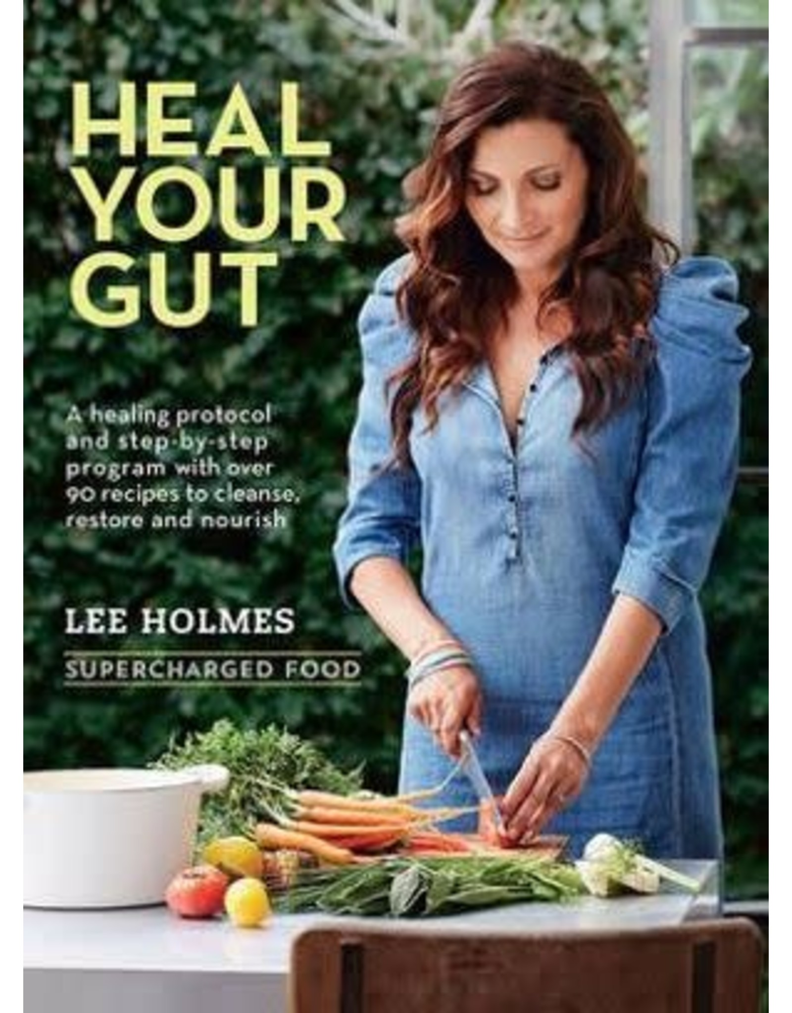 Supercharged Food Heal Your Gut Book