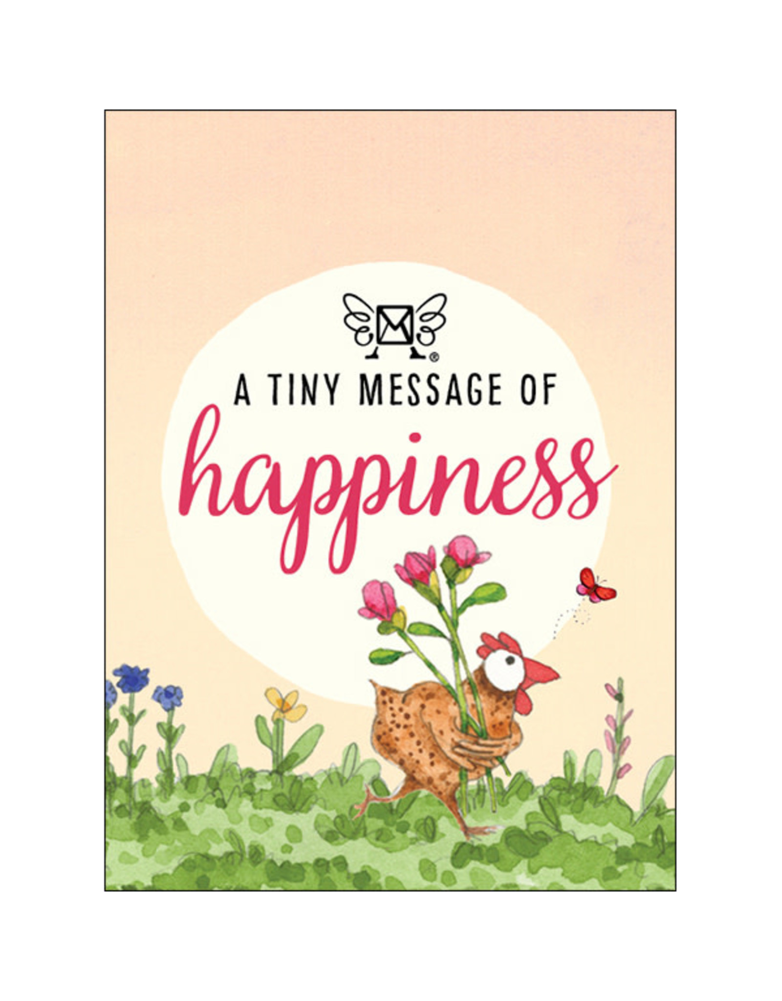 Affirmations Publishing House A Tiny Message of Happiness