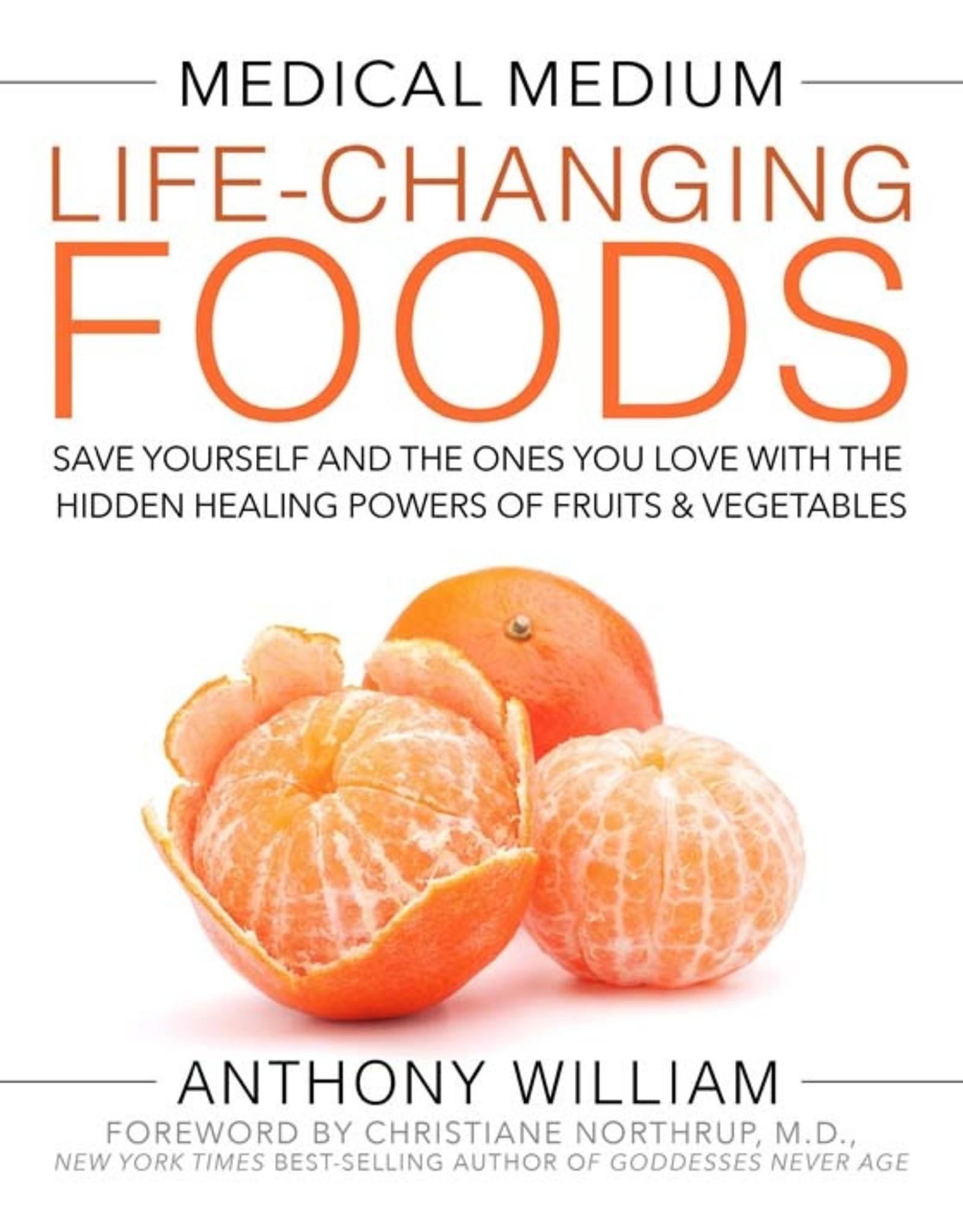 Medical Medium - Life Changing Foods