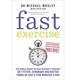 Fast Exercise by Dr Michael Moseley