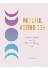 Mindful Astrology by Monte Farber