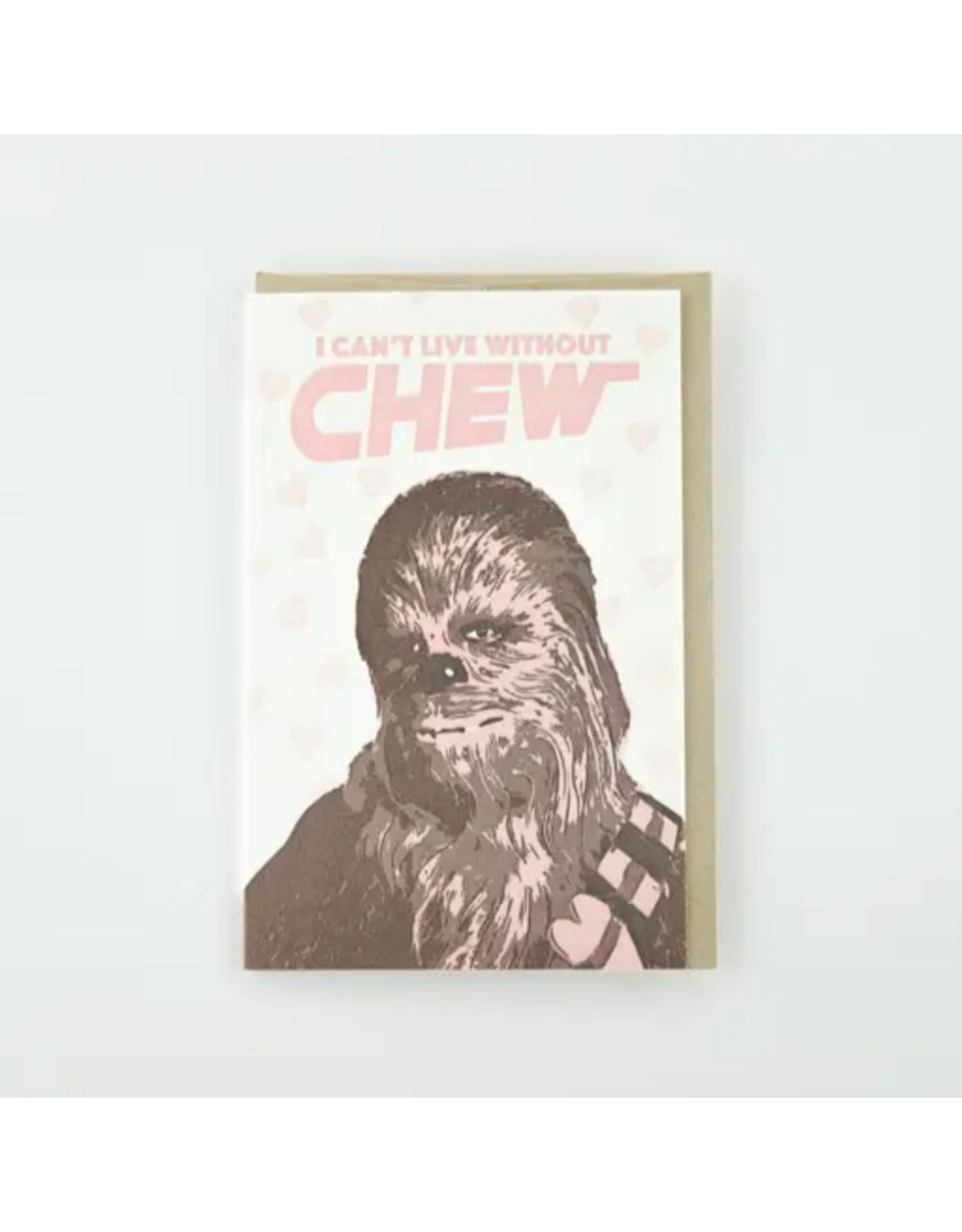 Pike Street Press Can't Live Without Chew Card