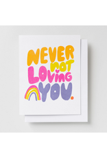 Riso Card - Never Not Loving You