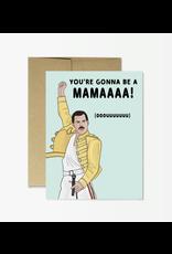 Freddie New Mama Card
