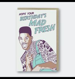 Pike Street Press Mad Fresh Birthday Card
