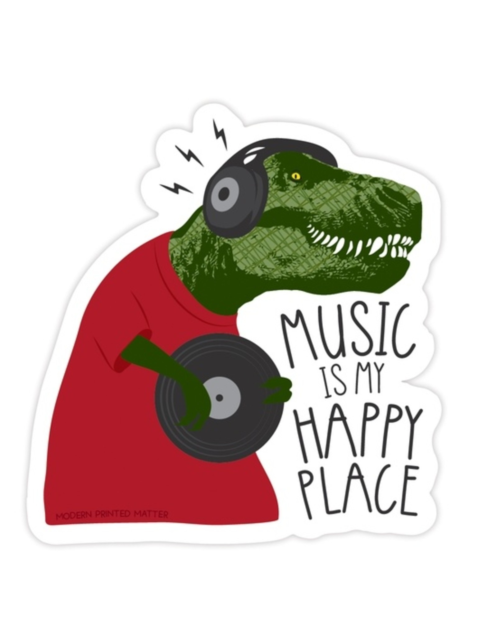 Modern Printed Matter Music Is My Happy Place Sticker