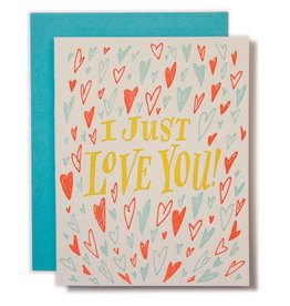 Ladyfingers Letterpress I Just Love You Card