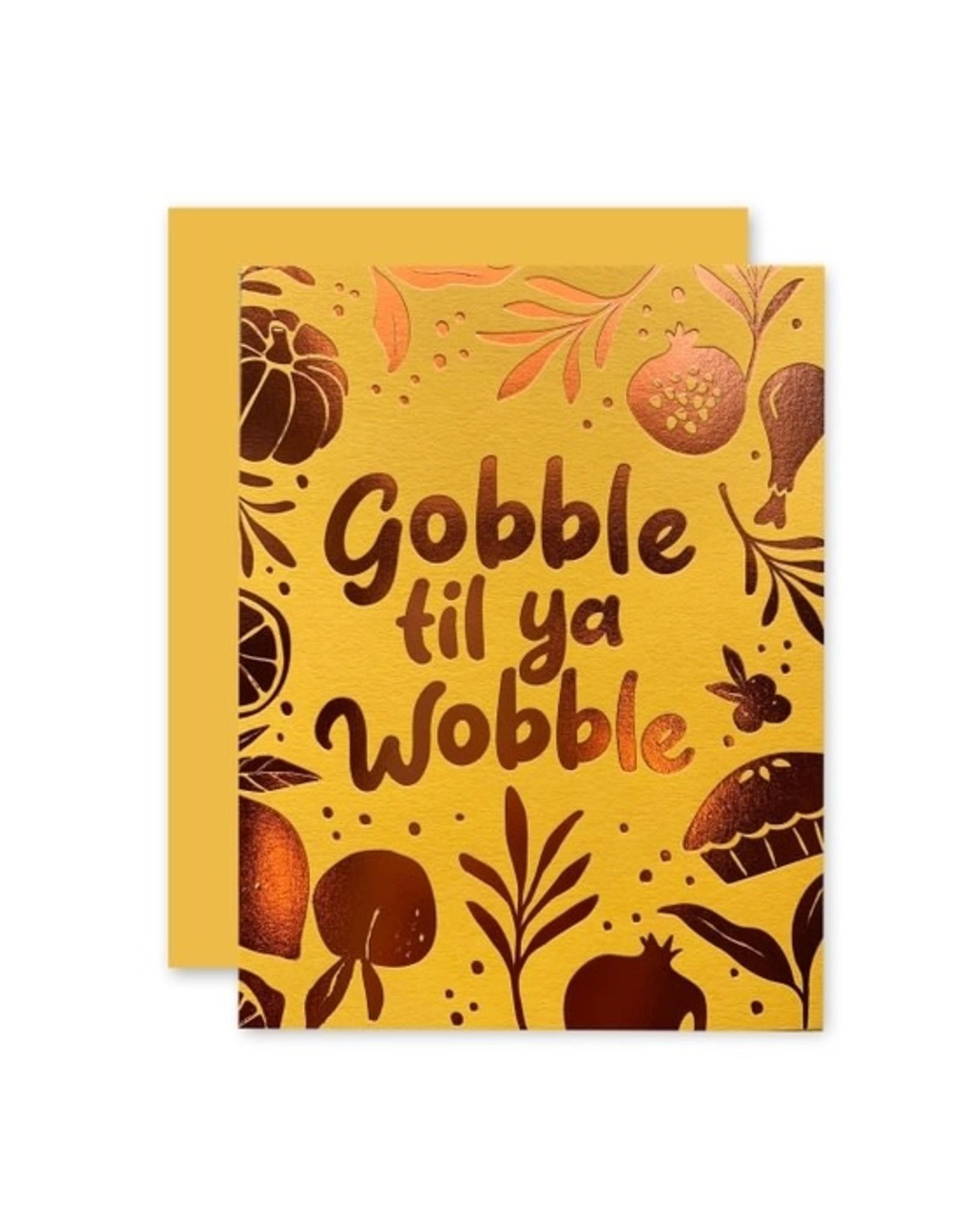 Gobble Wobble Card