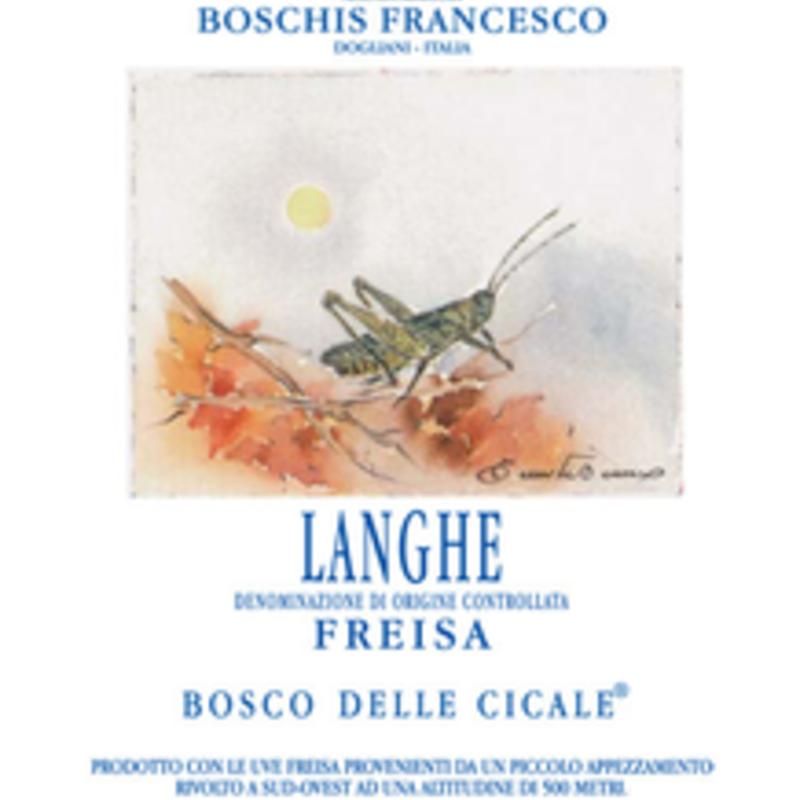 """Boschis Francesco """"Bosco delle Cicale"""" Langhe Freisa 2018"""