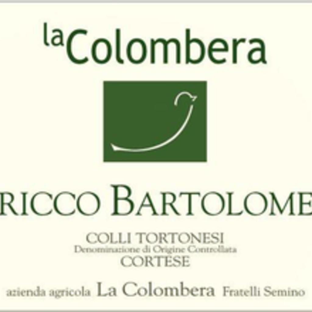 La Colombera Bricco Bartolomeo Cortese 2018