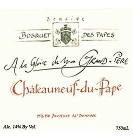 """Domaine Bosquet des Papes """"A la Gloire de Mon Grand-Pere"""" 2015"""