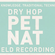 Field Recordings Dry Hop Pet Nat 2020