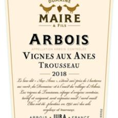Domaine Maire & Fils Vignes Aux Anes Trousseau 2019