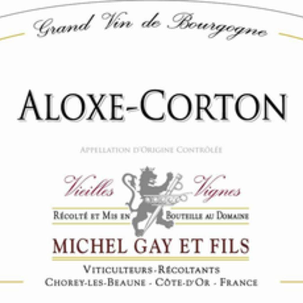 Michel Gay et Fils Aloxe-Corton Vieilles Vignes 2017