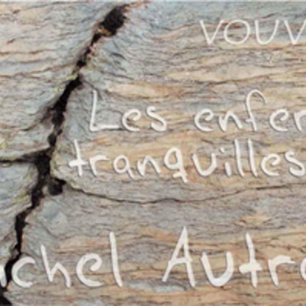 """Michel Autran """"Les Enfers Tranquilles"""" Vouvray 2018"""
