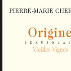 """Pierre Marie Chermette """"Origine"""" Beaujolais Vieilles Vignes 2019"""
