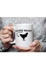 """11 oz. Mug - """"Guess What Chicken Butt"""""""