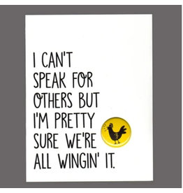 "Greeting Card - ""I Can't Speak for Others but I'm Pretty Sure"""