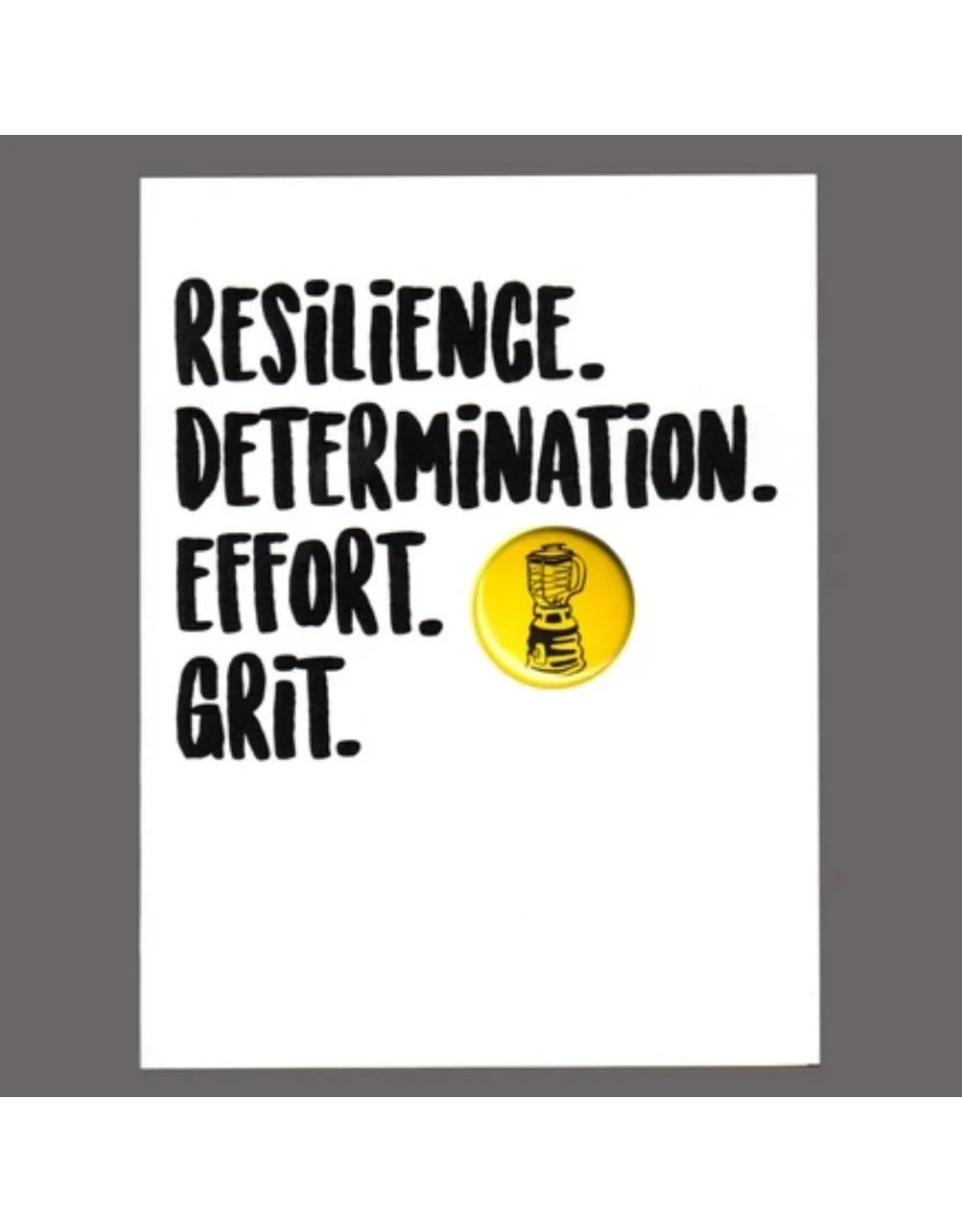 "Greeting Card - ""Resilience. Determination. Effort. Grit."""