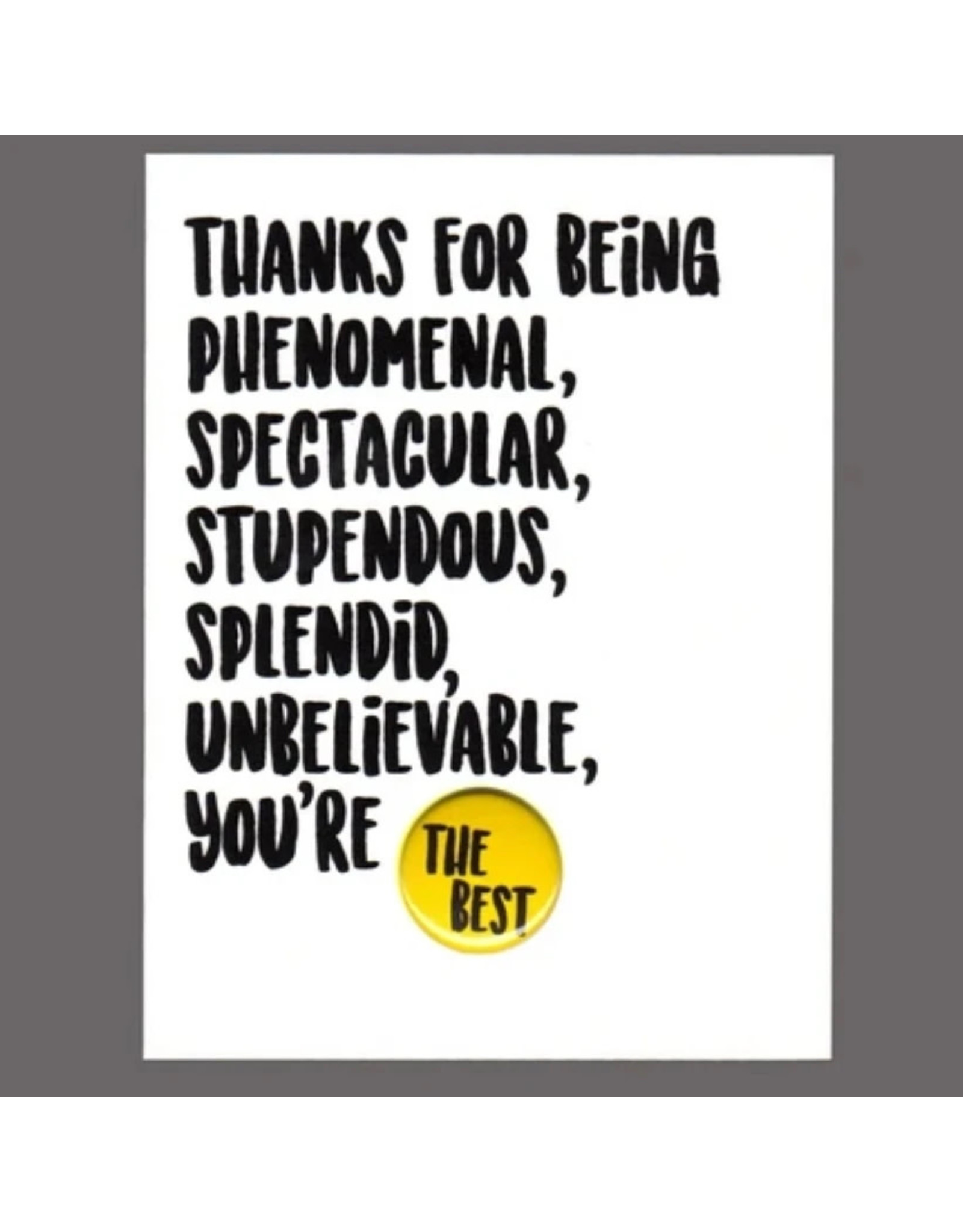 """Greeting Card - """"Thanks for Being Phenomenal"""""""
