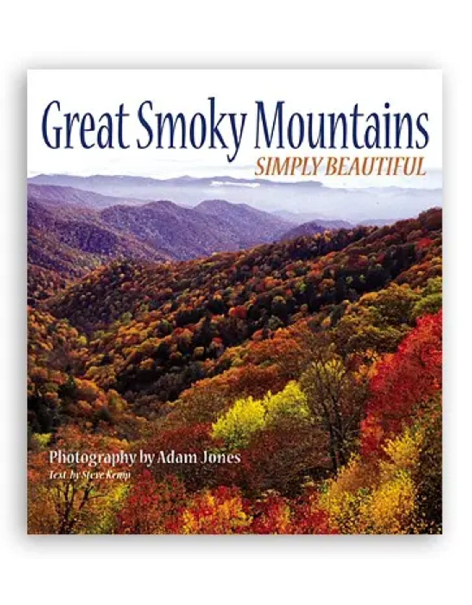 The Great Smoky Mountains: Simply Beautiful