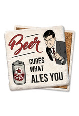 Beer Cures What Ales You Coaster
