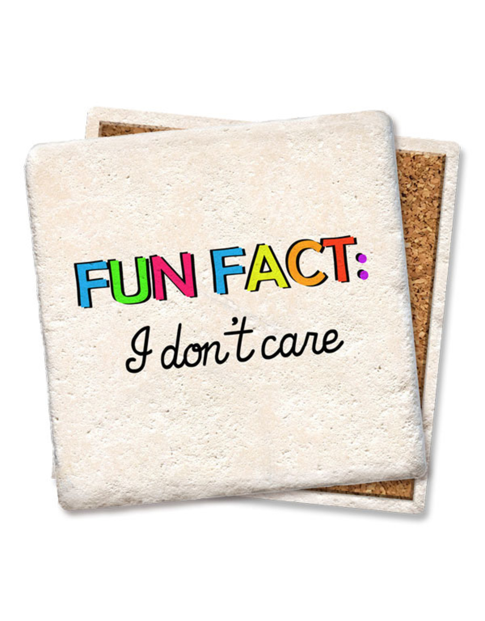 Fun Fact: I Don't Care Coaster