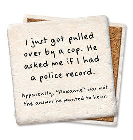 Tipsy Coasters and gifts Pulled Over Coaster