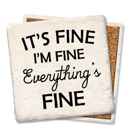 Tipsy Coasters and gifts It's Fine, I'm Fine, Everything's Fine Coaster