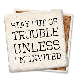 Tipsy Coasters and gifts Stay Out of Trouble Coaster