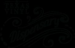 Texas Vinyl Dispensary