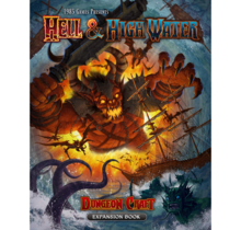 Dungeon Craft Hell and High Water