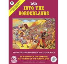 Dungeons and Dragons Original Adventures Reincarnated 1 Into the Borderlands