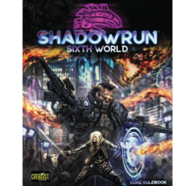 Shadowrun 6E Core Rulebook Sixth World