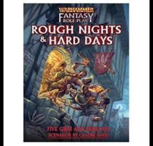 Warhammer Fantasy 4E Rough Nights and Hard Days