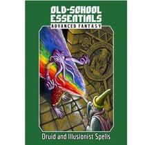Old School Essentials Advanced Fantasy Druid and Illusionist Spells