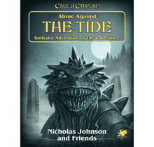 Call of Cthulhu Alone Against the Tide