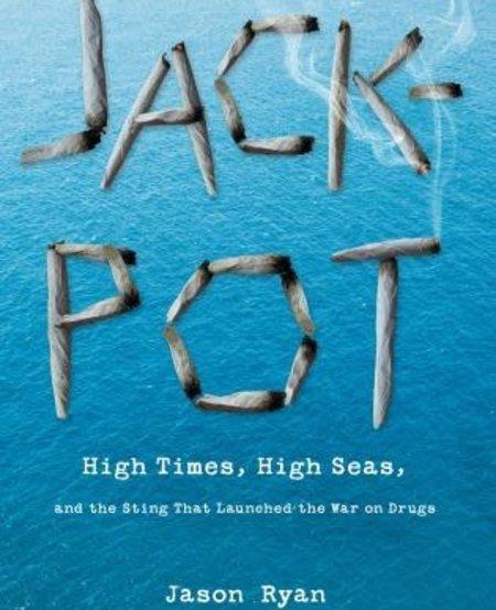 Jackpot: High Times, High Seas by Jason Ryan
