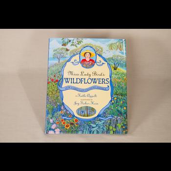 Lady Bird Miss Lady Bird's Wildflowers by Kathi Appelt HB