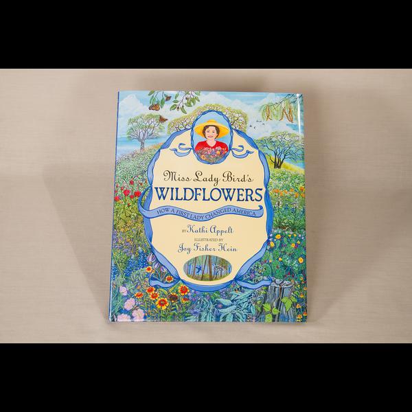 Lady Bird Johnson Miss Lady Bird's Wildflowers by Kathi Appelt HB