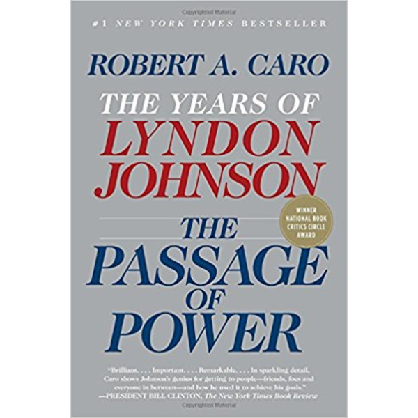 All the Way with LBJ The Passage of Power by Robert Caro PB