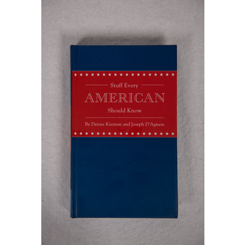 Americana Stuff Every American Should Know by Denise Kiernan and Joseph D'Agnese HB
