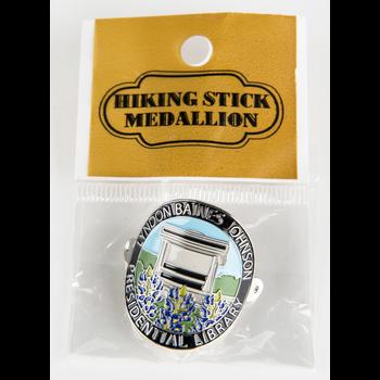 All the Way with LBJ LBJ Walking Stick Medallion
