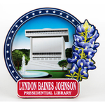 All the Way with LBJ LBJ Library 2D Magnet