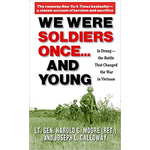 All the Way with LBJ We Were Soldiers Once… And Young by Lt. Gen. Harold G. Moore (Ret.) and Joseph L. Galloway PB