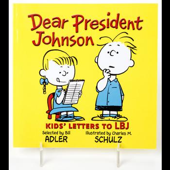 Just for Kids Dear President Johnson: Kids' Letters To LBJ PB