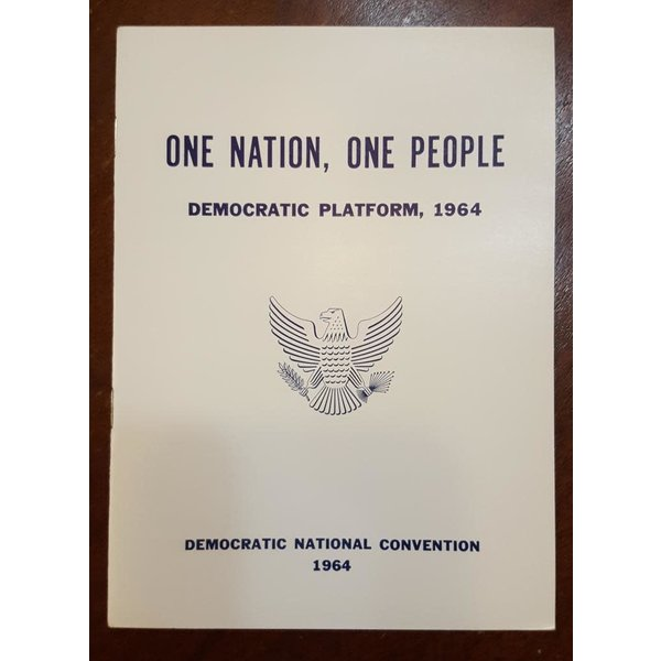One Nation, One People Democratic Party Platform 1964