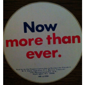 Nixon Now More Than Ever Stick '72